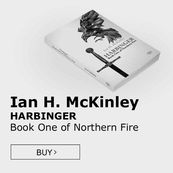 Buy Ian H. McKinley's Harbinger - Book One of Northern Fire